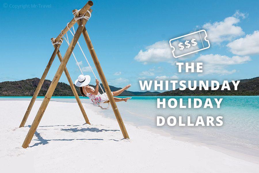 Whitsunday Holiday Dollars